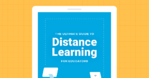 Ultimate Guide to Distance Learning